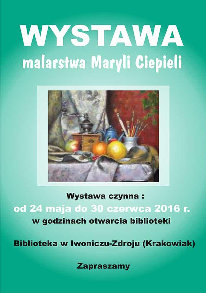 Wystawa malarstwa Maryli Ciepieli