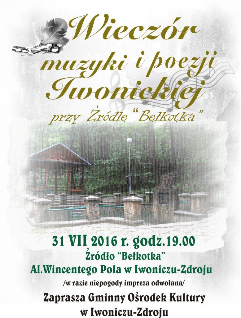 """Wieczór Muzyki i Poezji Iwonickiej przy Źródle """"Bełkotka"""""""