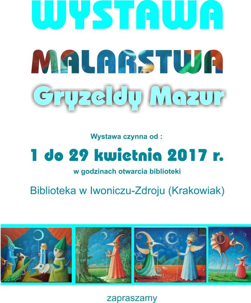 Wystawa Malarstwa Gryzeldy Mazur