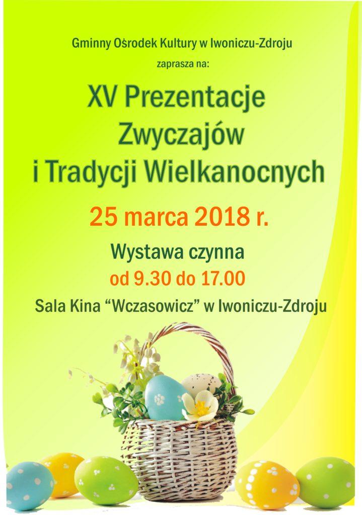 XV Prezentacje Zwyczajów i Tradycji Wielkanocnych