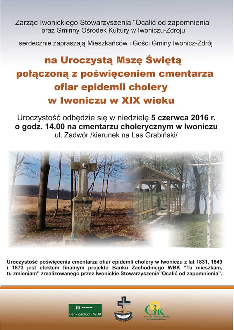 Uroczysta Msza Święta połączona z poświęceniem cmentarza ofiar epidemii cholery.