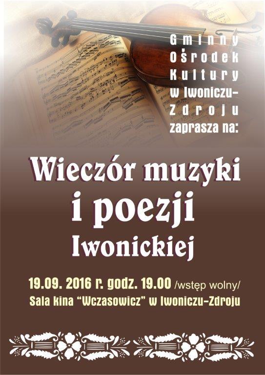 Wieczór Muzyki i Poezji Iwonickiej